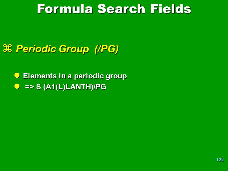 Formula Search Fields Periodic Group (/PG)