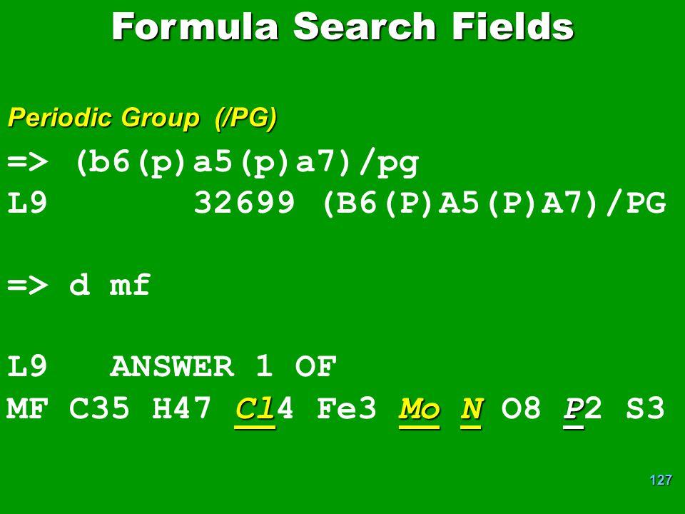 Formula Search Fields => (b6(p)a5(p)a7)/pg