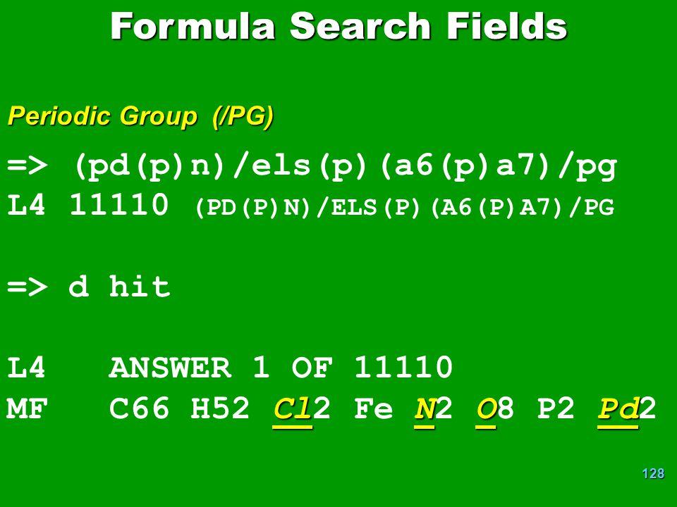 Formula Search Fields => (pd(p)n)/els(p)(a6(p)a7)/pg