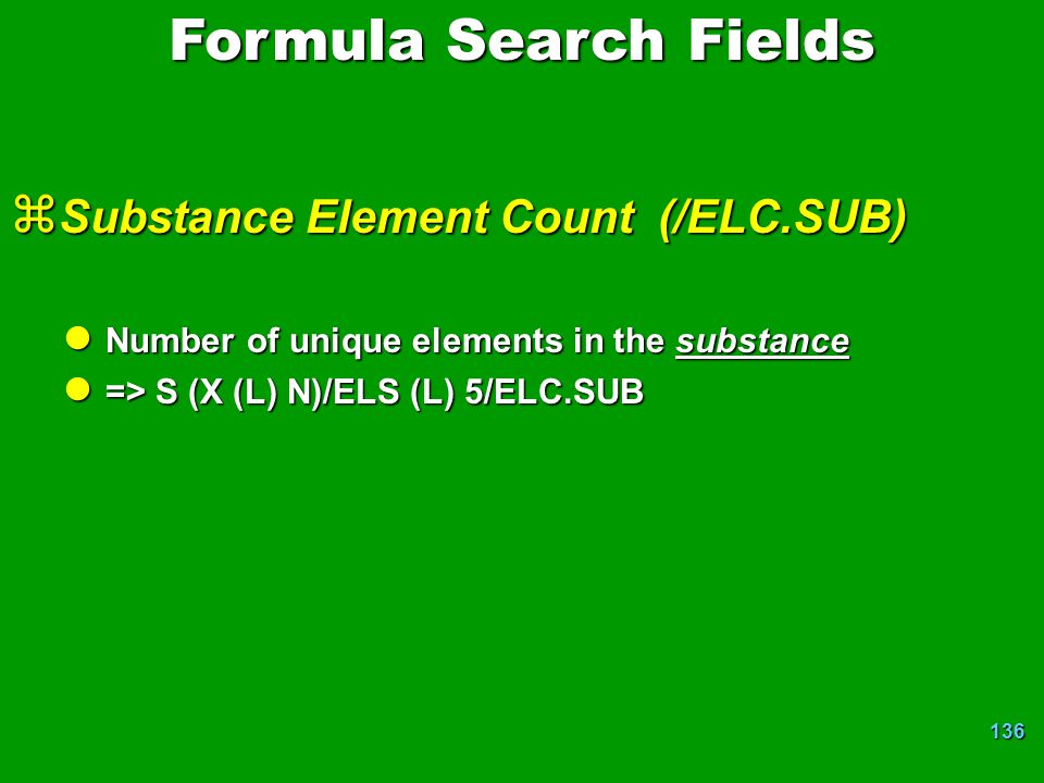 Formula Search Fields Substance Element Count (/ELC.SUB)