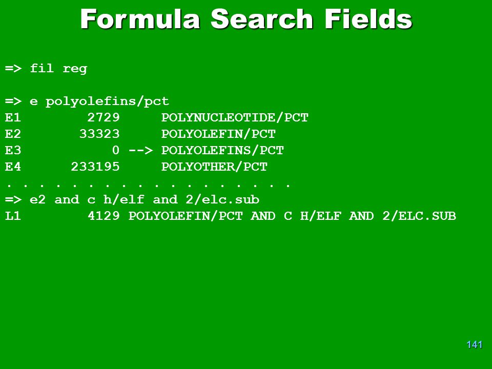Formula Search Fields => fil reg => e polyolefins/pct