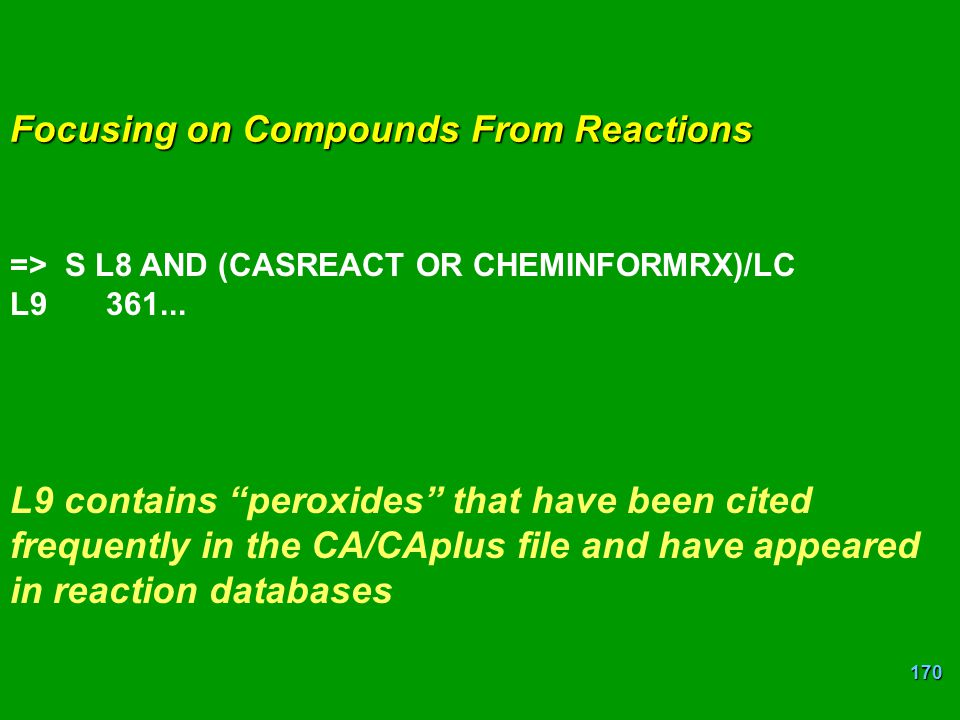 Focusing on Compounds From Reactions