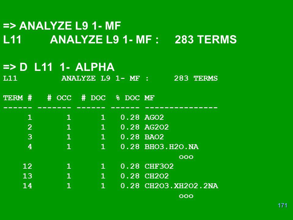 => ANALYZE L9 1- MF L11 ANALYZE L9 1- MF : 283 TERMS