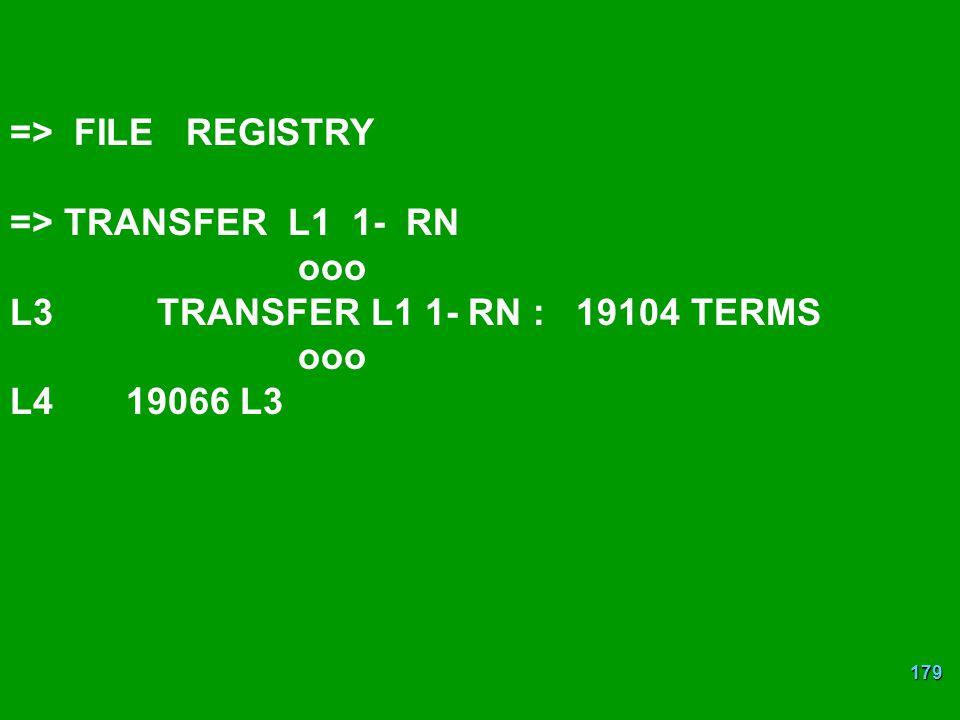 => FILE REGISTRY => TRANSFER L1 1- RN. ooo.