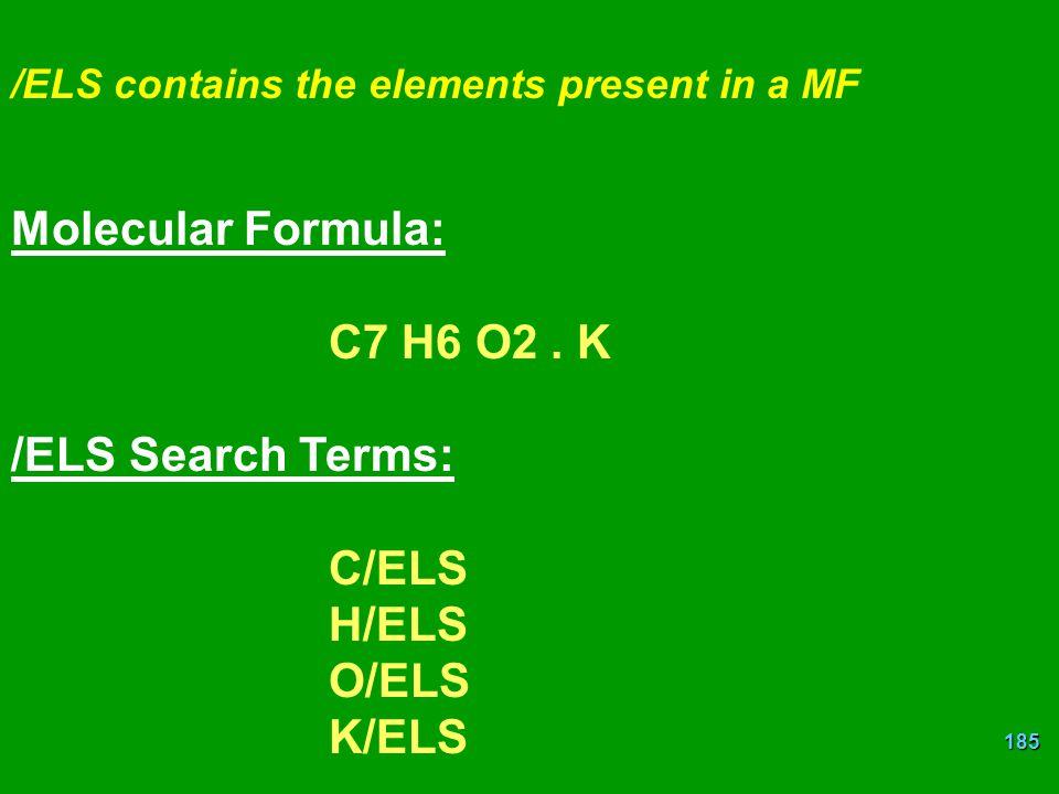 Molecular Formula: C7 H6 O2 . K /ELS Search Terms: C/ELS H/ELS O/ELS