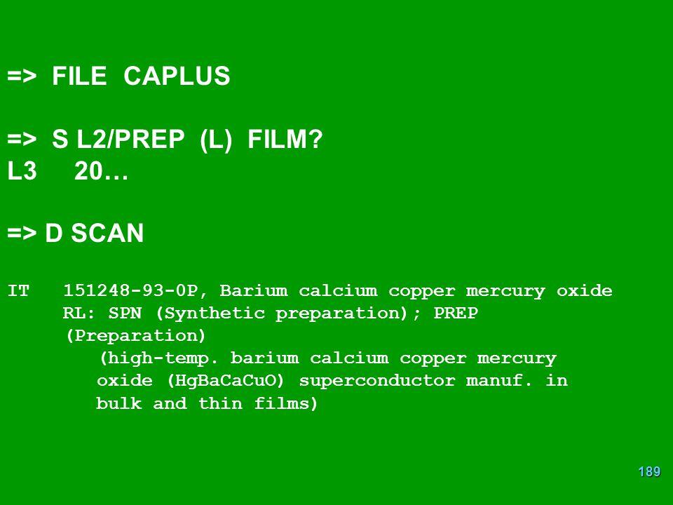=> FILE CAPLUS => S L2/PREP (L) FILM L3 20… => D SCAN