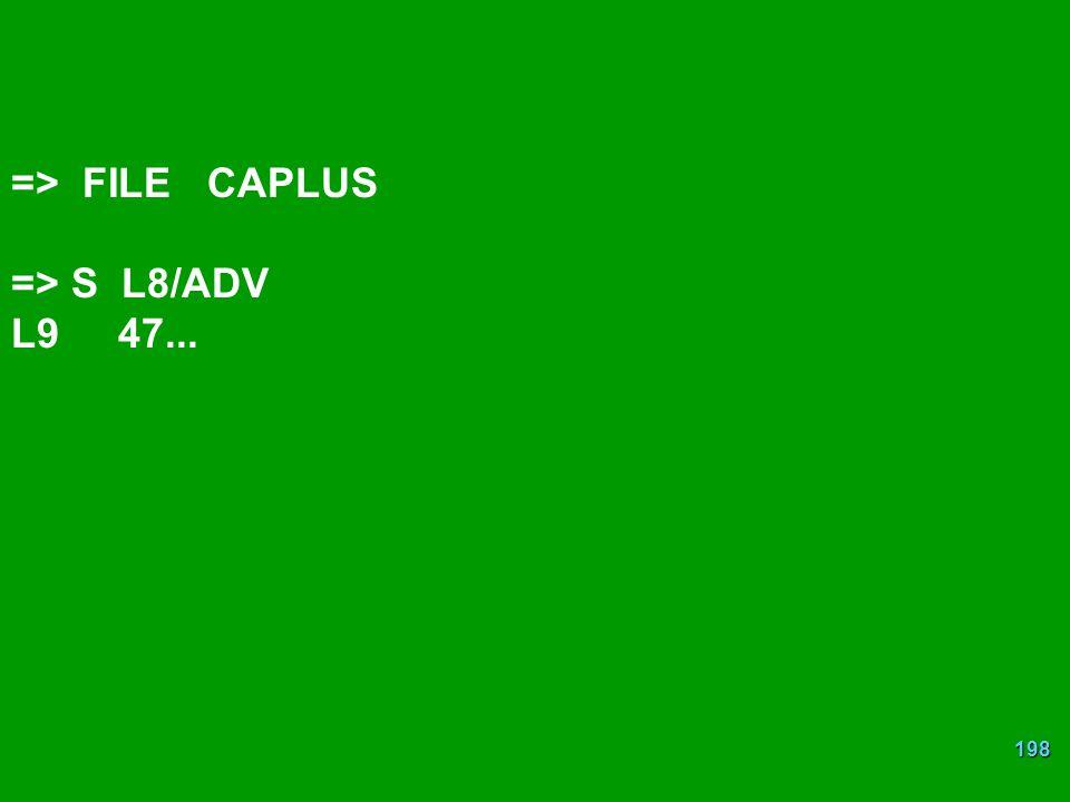 => FILE CAPLUS => S L8/ADV L9 47...