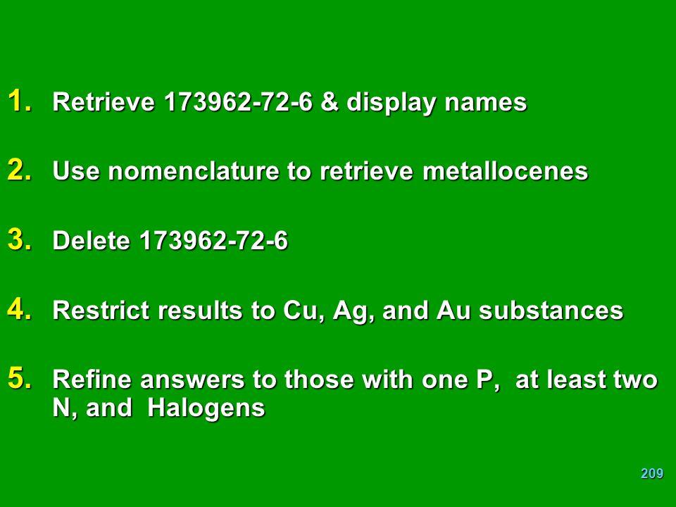 Retrieve 173962-72-6 & display names