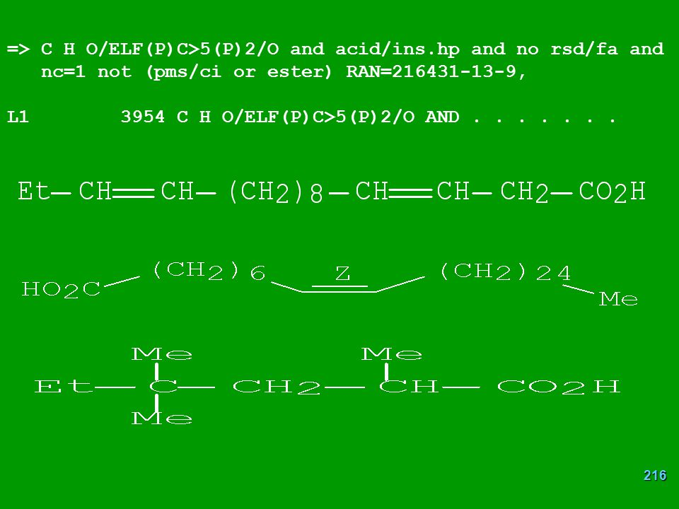 => C H O/ELF(P)C>5(P)2/O and acid/ins.hp and no rsd/fa and