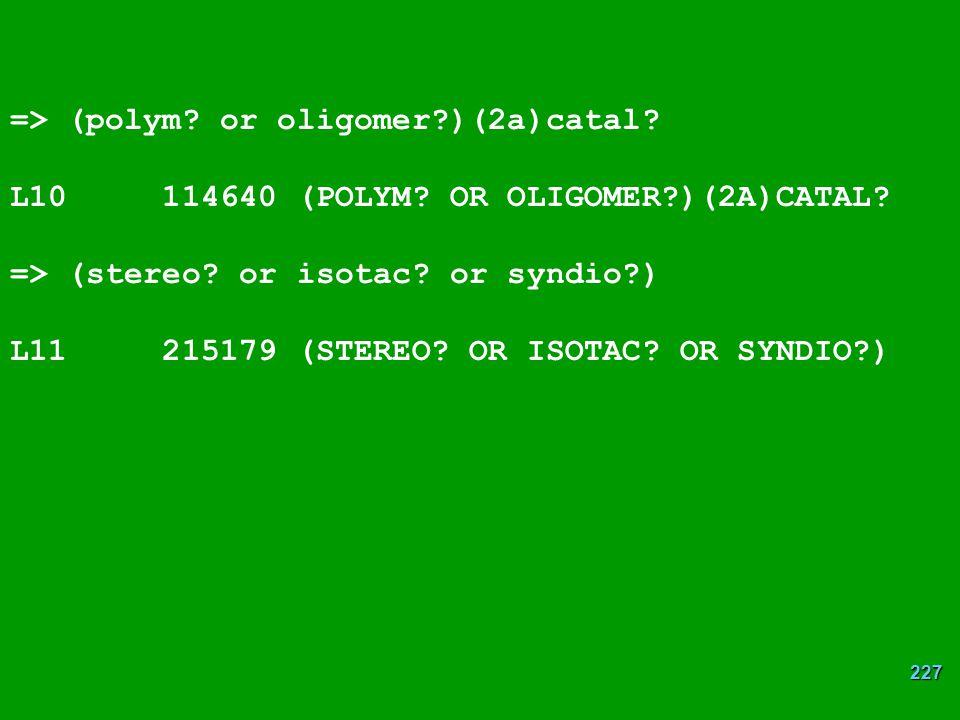 => (polym or oligomer )(2a)catal