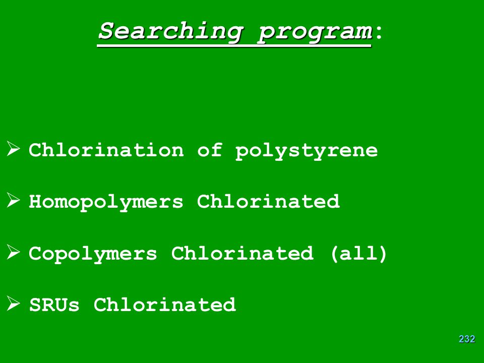 Searching program: Chlorination of polystyrene