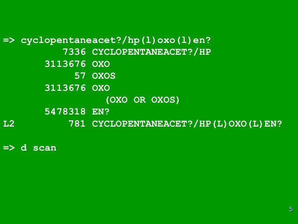 => cyclopentaneacet /hp(l)oxo(l)en