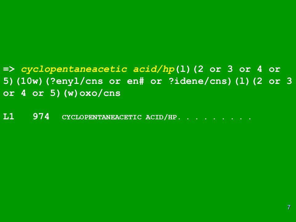 => cyclopentaneacetic acid/hp(l)(2 or 3 or 4 or 5)(10w)(