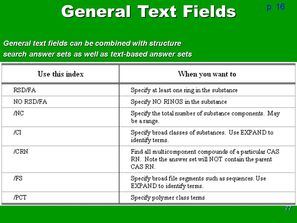 General Text Fields p. 16. General text fields can be combined with structure.
