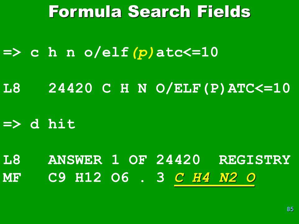 Formula Search Fields => c h n o/elf(p)atc<=10