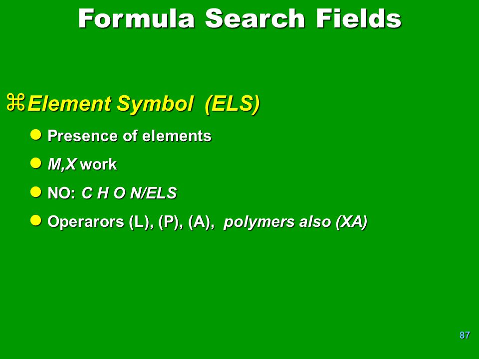 Formula Search Fields Element Symbol (ELS) Presence of elements