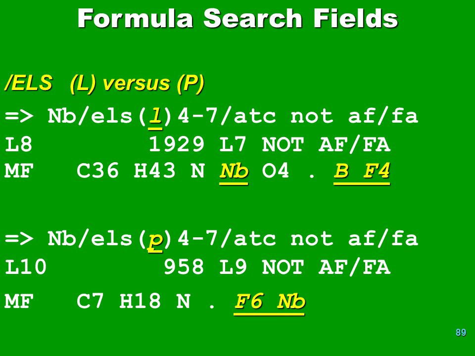 Formula Search Fields => Nb/els(l)4-7/atc not af/fa