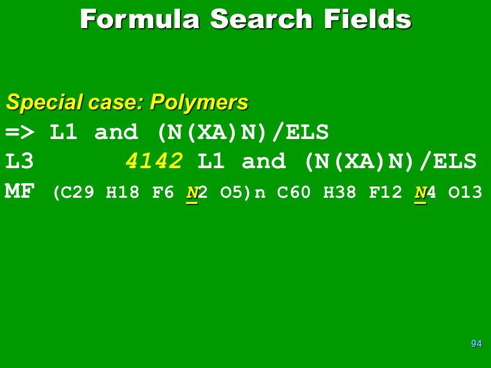 Formula Search Fields => L1 and (N(XA)N)/ELS