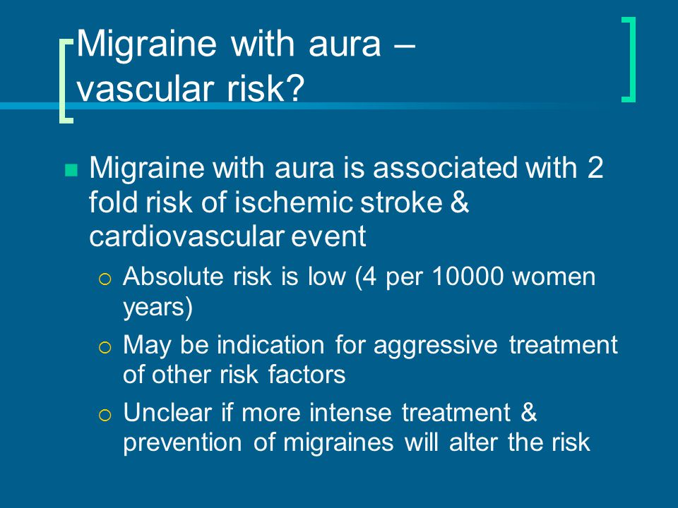Migraine with aura – vascular risk