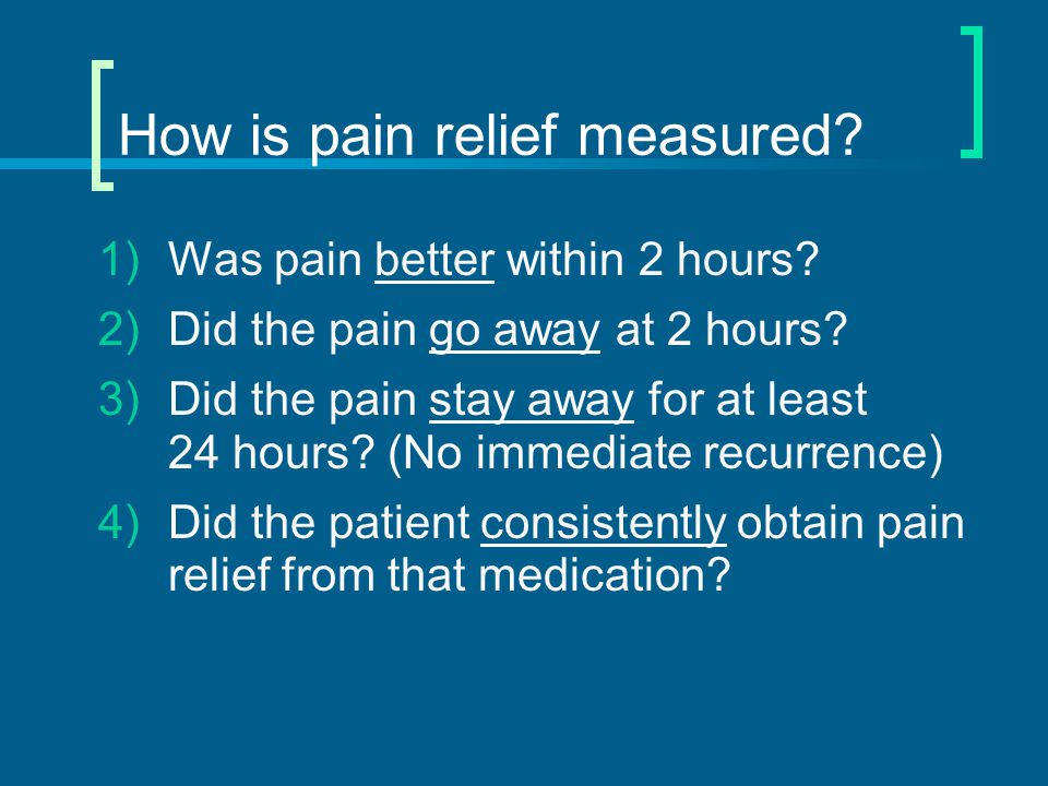 How is pain relief measured