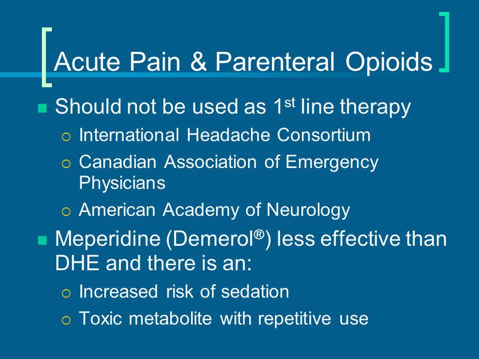 Acute Pain & Parenteral Opioids
