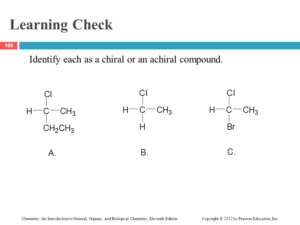 Learning Check A. C H l B. C. B r