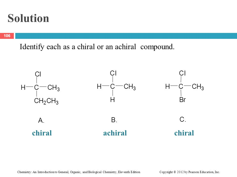 Solution chiral achiral chiral A. C H l B. C. B r
