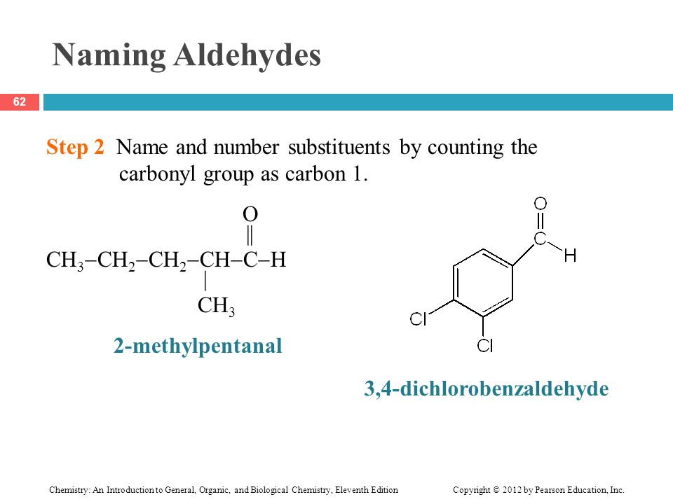 Naming Aldehydes Step 2 Name and number substituents by counting the