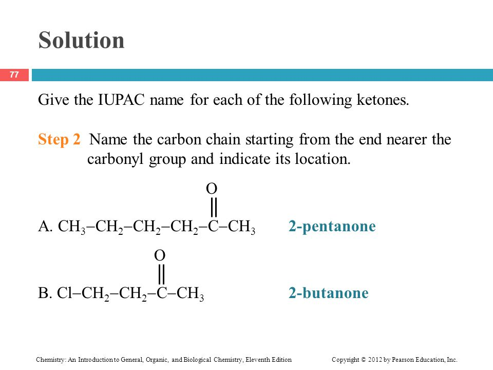 Solution Give the IUPAC name for each of the following ketones.