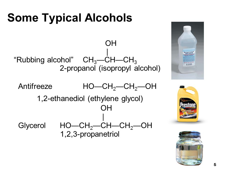 Some Typical Alcohols | Rubbing alcohol CH3—CH—CH3