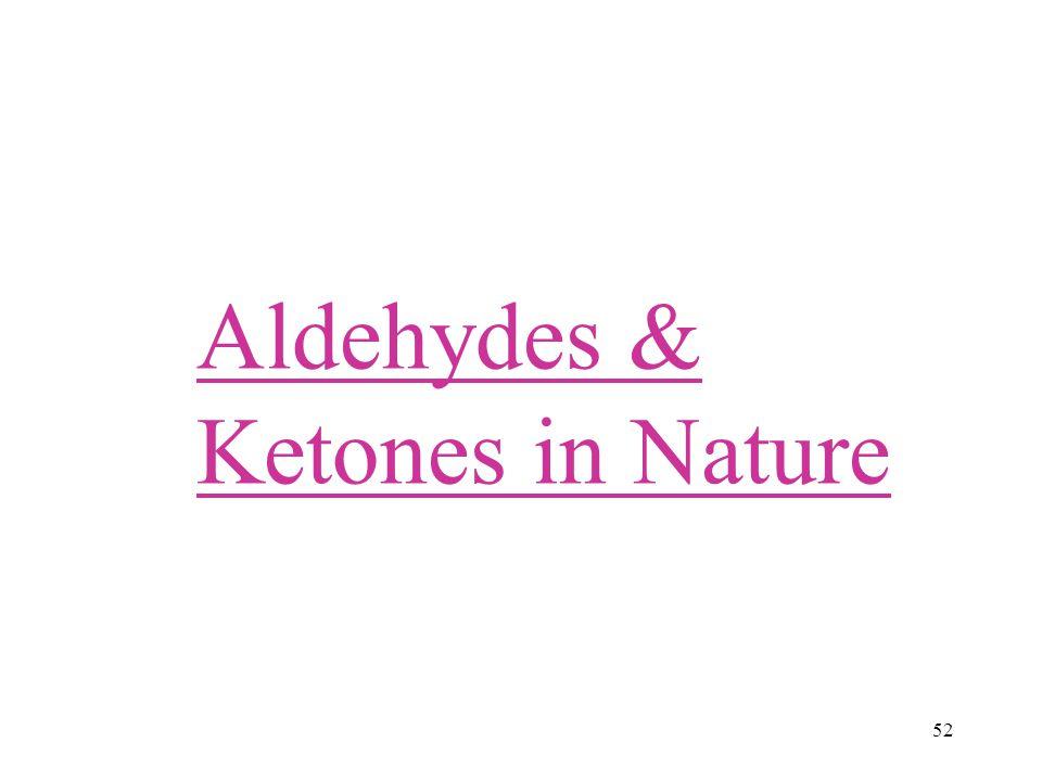 Aldehydes & Ketones in Nature