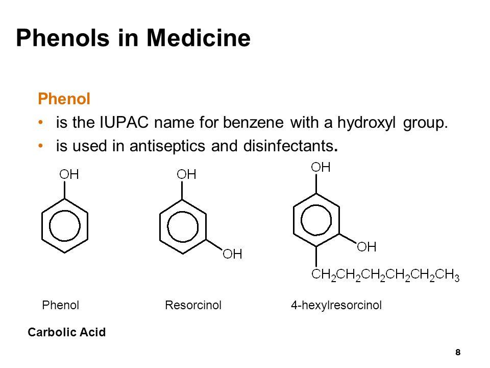 Phenols in Medicine Phenol