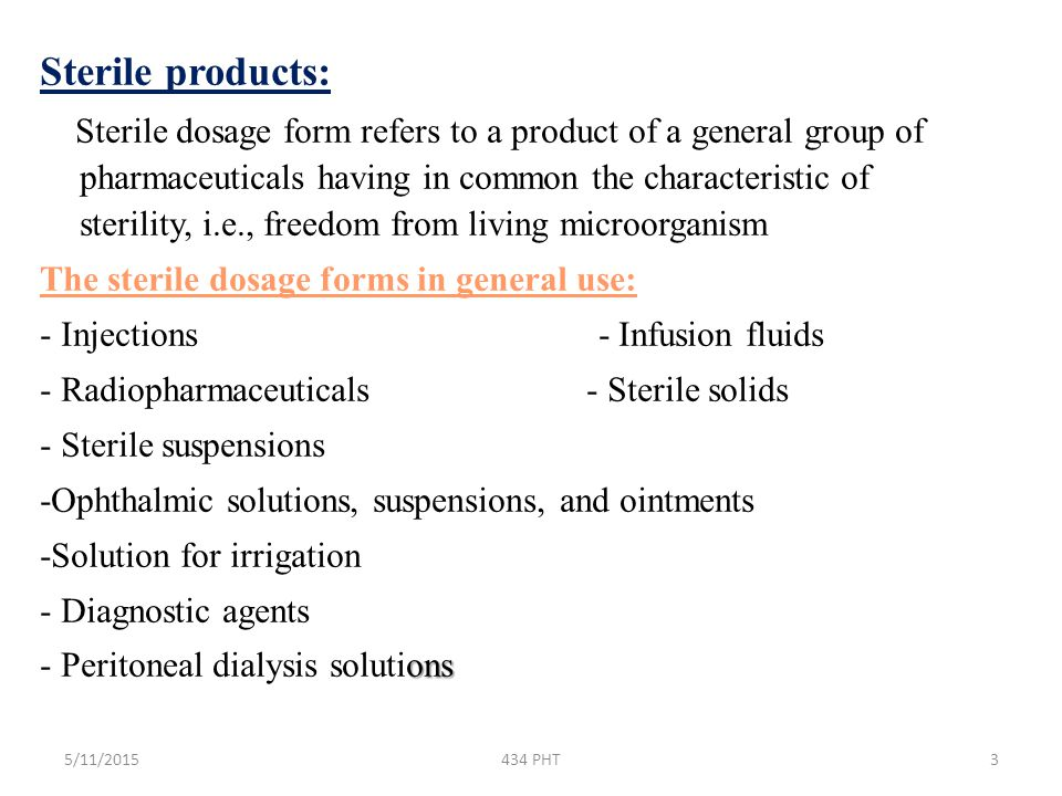 Sterile products:
