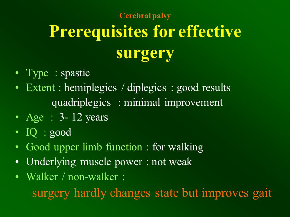 Cerebral palsy Prerequisites for effective surgery
