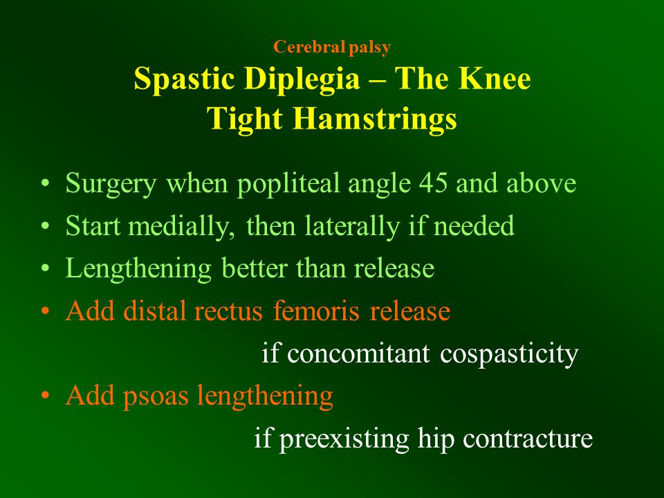 Cerebral palsy Spastic Diplegia – The Knee Tight Hamstrings