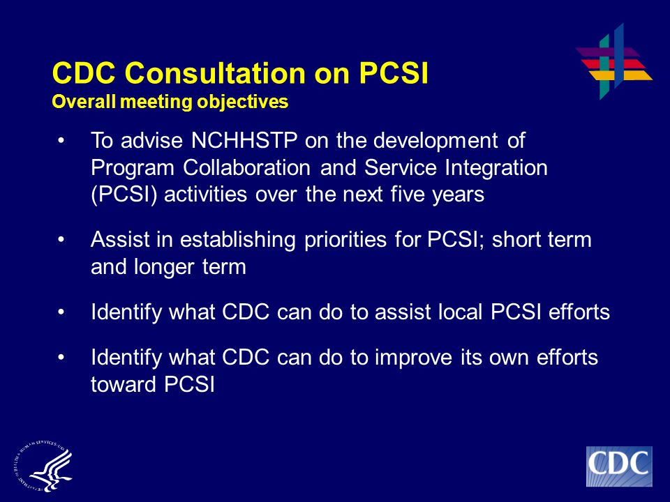 CDC Consultation on PCSI Overall meeting objectives