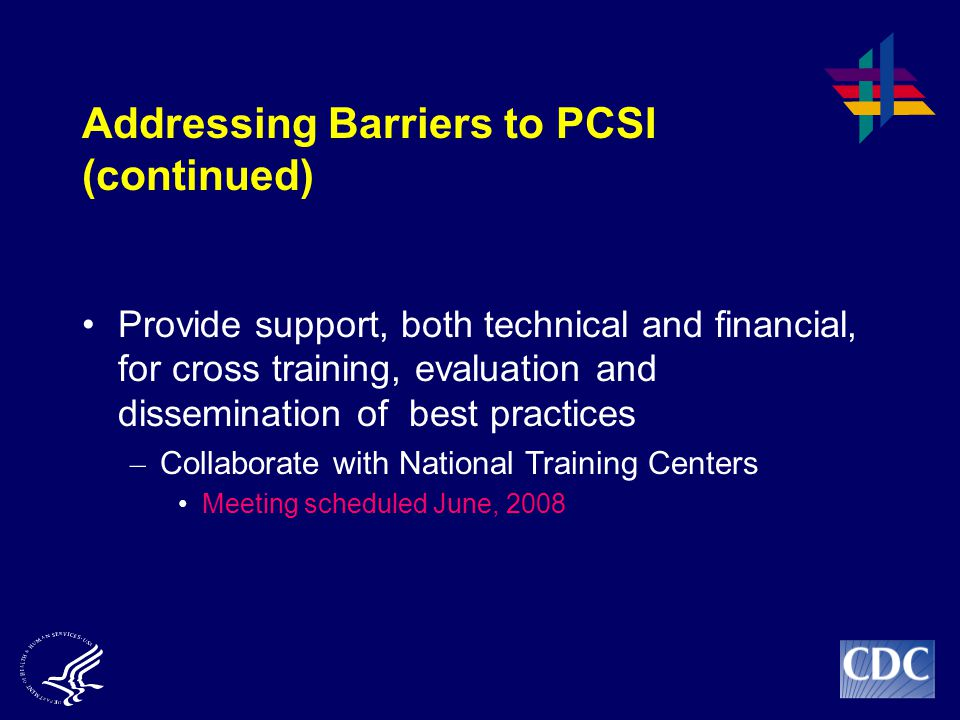 Addressing Barriers to PCSI (continued)