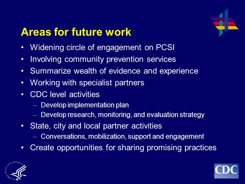 Areas for future work Widening circle of engagement on PCSI