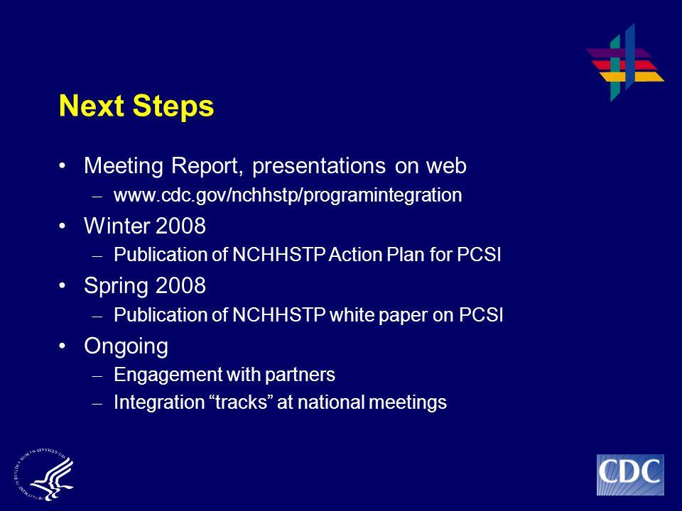 Next Steps Meeting Report, presentations on web Winter 2008