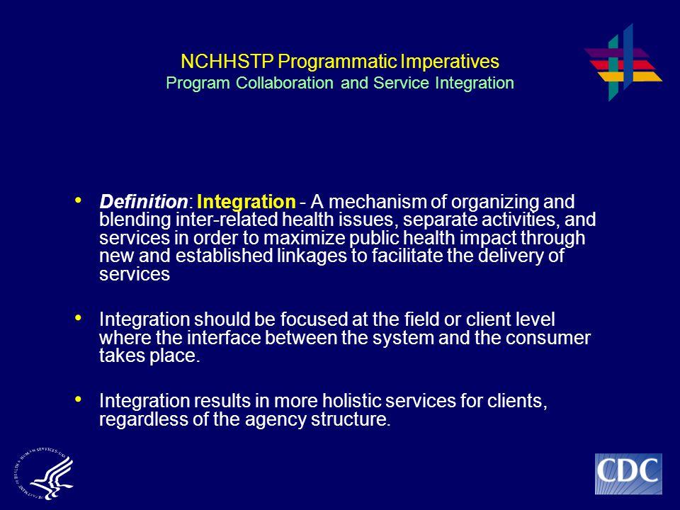 NCHHSTP Programmatic Imperatives Program Collaboration and Service Integration