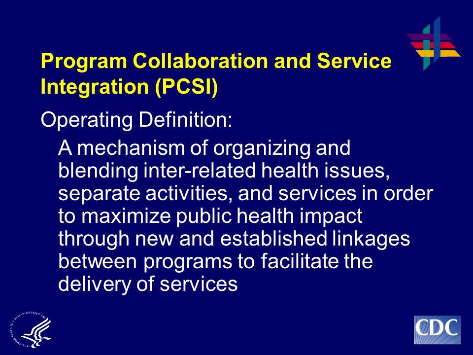 Program Collaboration and Service Integration (PCSI)