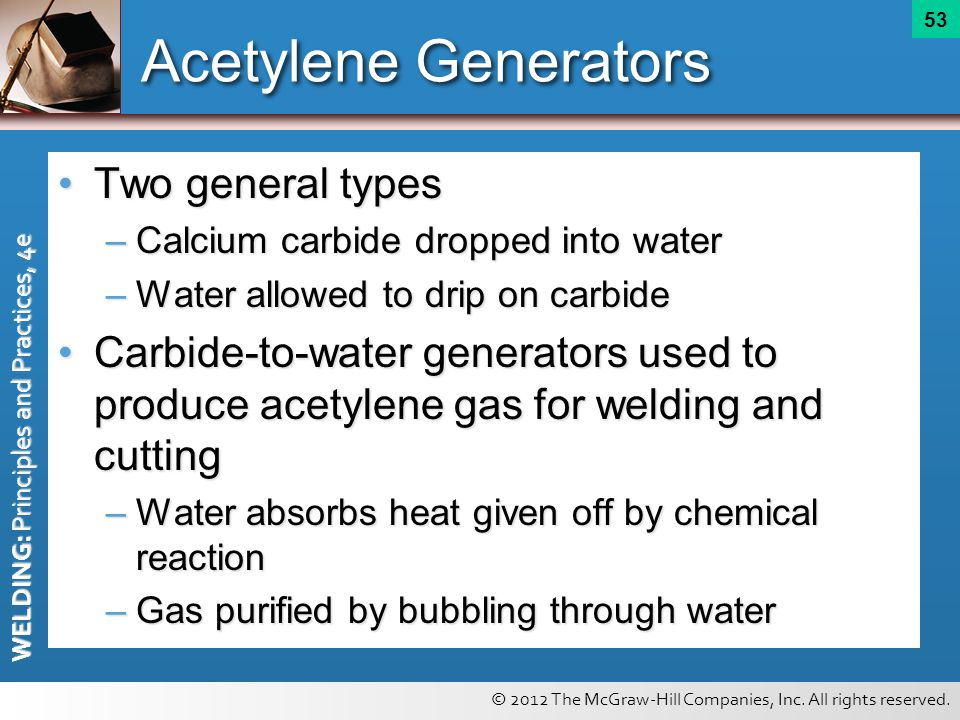 Acetylene Generators Two general types