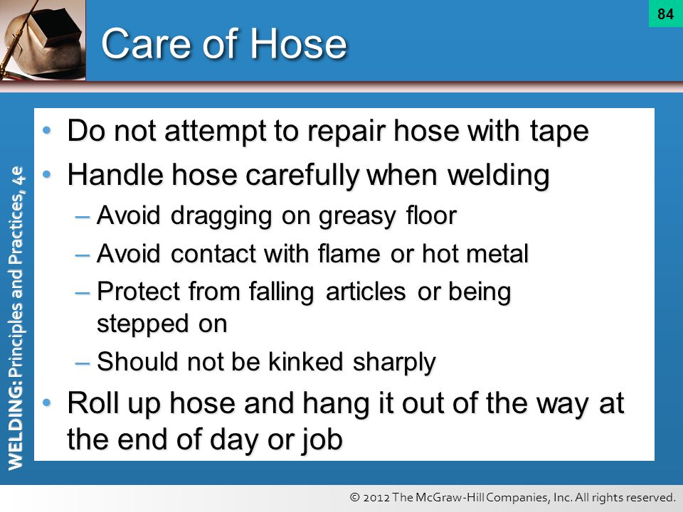 Care of Hose Do not attempt to repair hose with tape