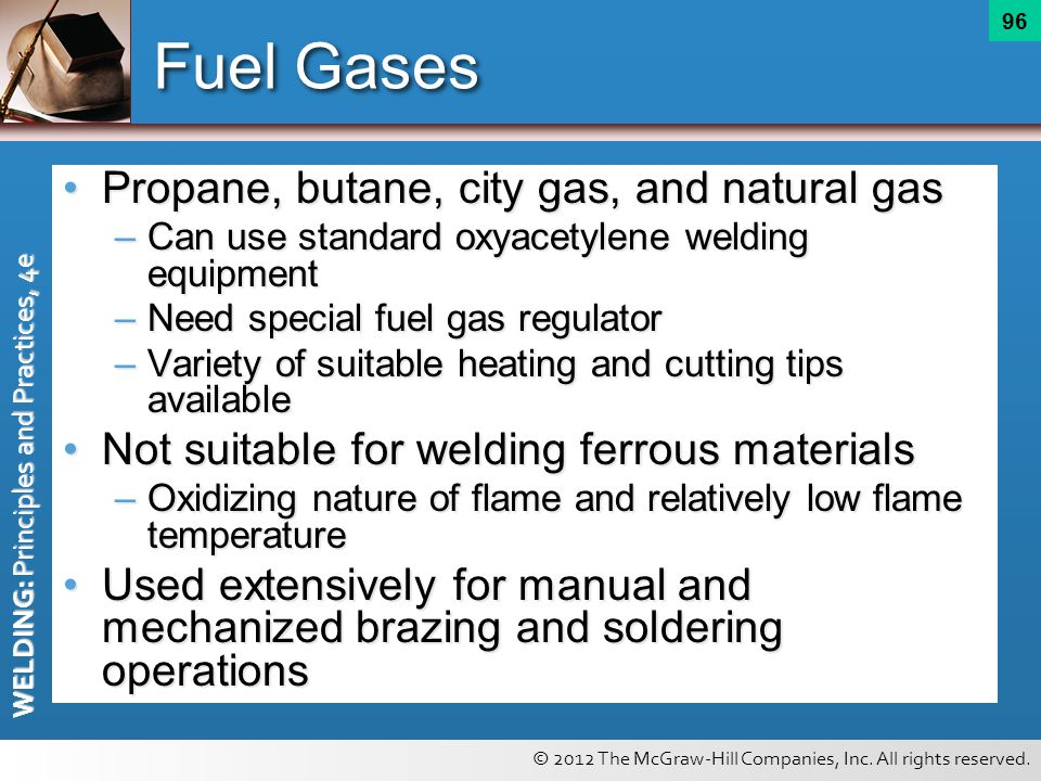 Fuel Gases Propane, butane, city gas, and natural gas