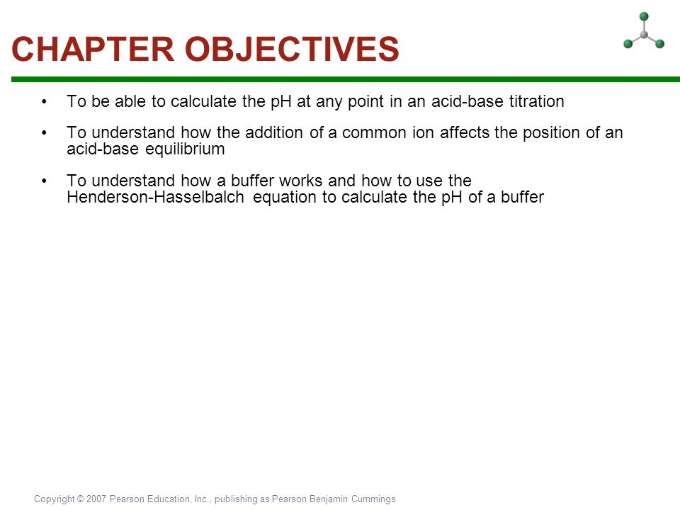 CHAPTER OBJECTIVES To be able to calculate the pH at any point in an acid-base titration.
