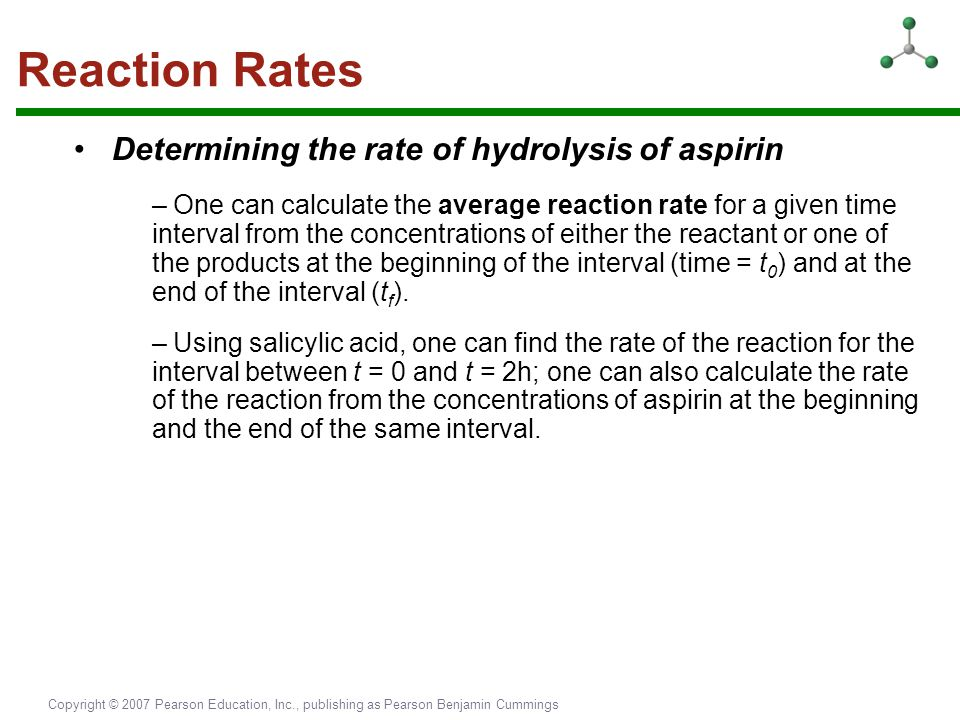 Reaction Rates • Determining the rate of hydrolysis of aspirin