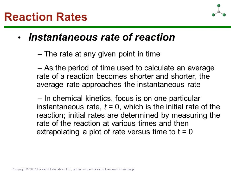 Reaction Rates • Instantaneous rate of reaction