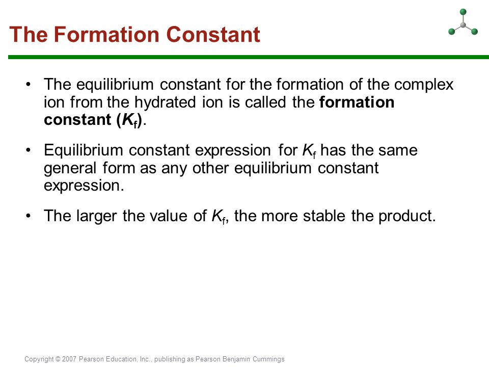 The Formation Constant