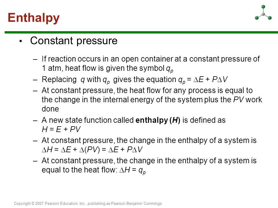 Enthalpy • Constant pressure