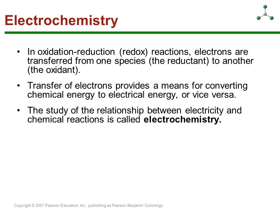 Electrochemistry In oxidation-reduction (redox) reactions, electrons are transferred from one species (the reductant) to another (the oxidant).